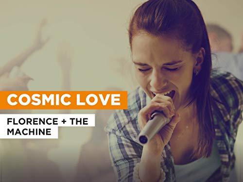 Cosmic Love al estilo de Florence + the Machine
