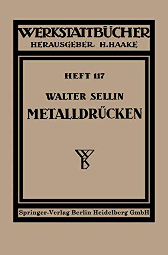 Metalldrücken (Werkstattbücher) (German Edition) (Werkstattbücher (117), Band 117)