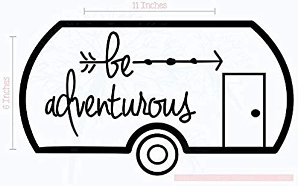 Be Adventurous Camper Vinyl Lettering Stickers RV Wall Art Decals 11x6 Inch Black