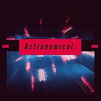 Astronomical.