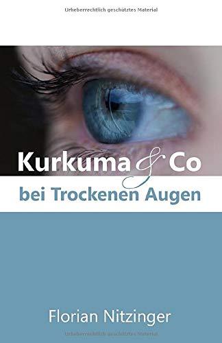 Kurkuma & Co bei Trockenen Augen