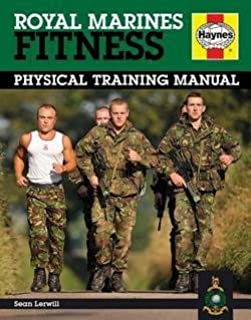 Royal Marines Fitness Manual : Physical Training Manual (Hardcover)--by Sean Lerwill [2015 Edition]