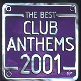 The Best Club Anthems 2001