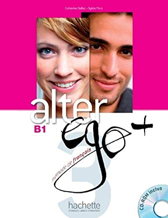 Alter EGO +: Livre de leleve + CD-Rom B1 (French Edition) by Sylvie Pons(2013-06-09)