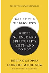 War of the Worldviews: Where Science and Spirituality Meet -- and Do Not Kindle Edition