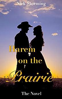 Harem on the Prairie: The Novel (A Taboo Harem Western Adventure) Review