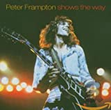 Songtexte von Peter Frampton - Shows the Way
