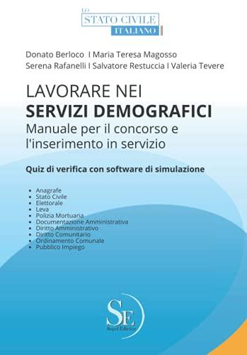 Lavorare nei Servizi Demografici: Manuale per il concorso e l'inserimento in servizio