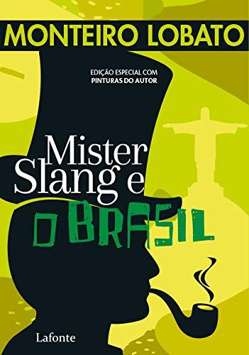 Mister Slang e o Brasil