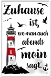 """Blechschilder Lustiger Spruch """"Zuhause ist, wo Man auch Abends Moin SAGT"""" Deko Platt Dialekt Hafen Hamburg Metallschild Schild Norden Leuchtturm Geschenk zum Geburtstag oder Weihnachten 20x30 cm"""