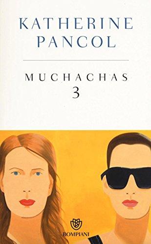 Muchachas. Ediz. speciale (Vol. 3)