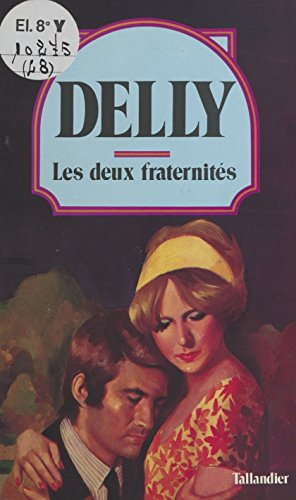Les deux fraternités (Tal.Delly) (French Edition)