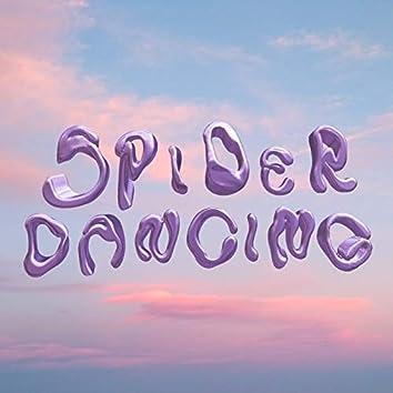 Spider Dancing