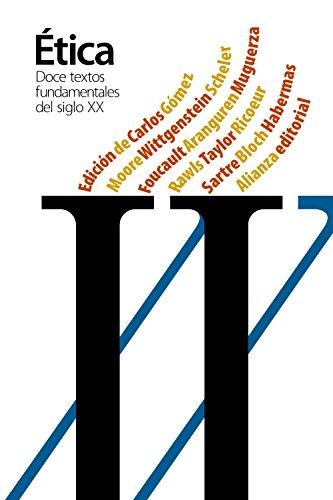 Doce textos fundamentales de la Ética del siglo XX (El libro de bolsillo - Filosofía)