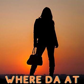 Where da At