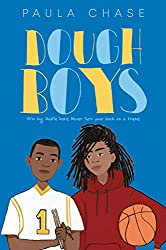 dough boys by paula chase