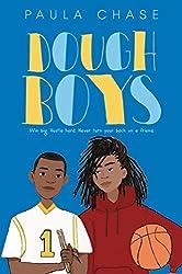 Dough Boys by Paula Chase