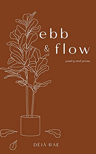 Compare Textbook Prices for Ebb & Flow  ISBN 9798457648586 by Rae, Déjà