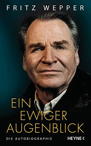Ein ewiger Augenblick: Die Autobiographie