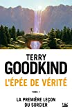 La Première Leçon du Sorcier - L'Épée de Vérité, T1 - Format Kindle - 9782820524508 - 5,99 €