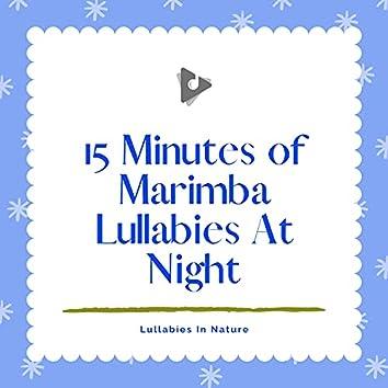 15 Minutes of Marimba Lullabies At Night