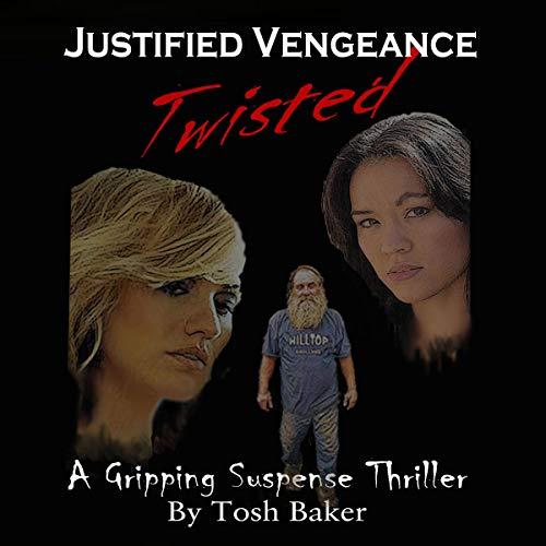 Justified Vengeance Twisted audiobook cover art