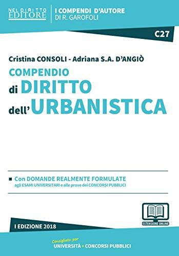 Compendio di diritto dell'urbanistica. Con aggiornamento online