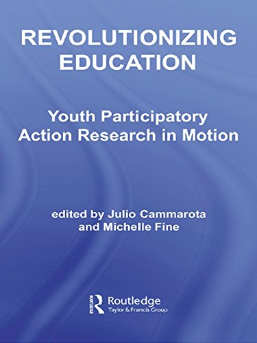 Revolutionizing Education: Youth Participatory Action Research in Motion (Critical Youth Studies) (English Edition)
