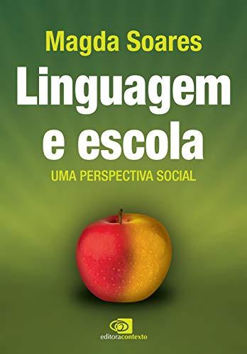 Linguagem e escola: Uma perspectiva social