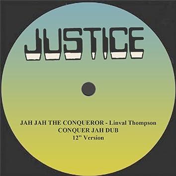 "Jah Jah The Conqueror and Dub 12"" Version"