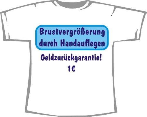 Brustvergrößerung durch Handauflegen; Fun T-Shirt weiß, Gr. XL