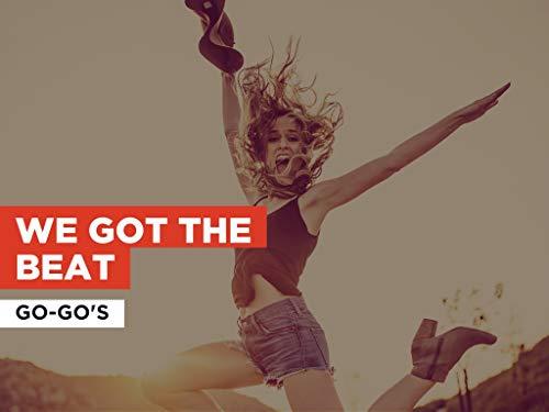We Got The Beat al estilo de Go-Go's