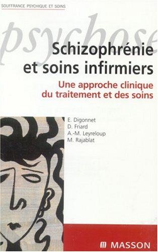 Schizophrénie et soins infirmiers
