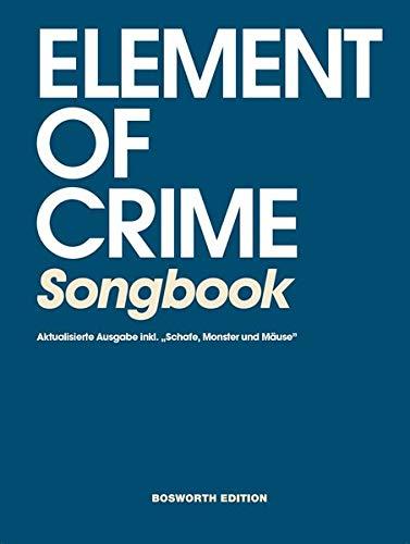 Element of Crime Songbook- Aktualisierte Ausgabe inkl.