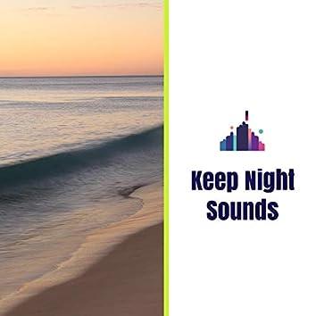 Keep Night Sounds