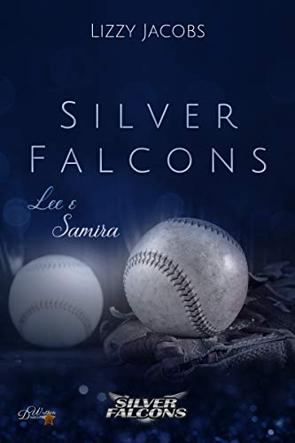 Silver Falcons: Lee & Samira (Silver-Falcons 3)