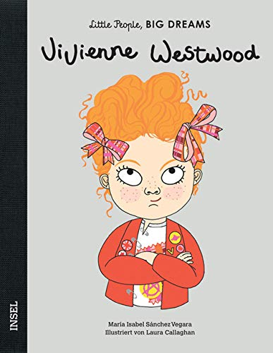 Vivienne Westwood: Little People, Big Dreams. Deutsche Ausgabe