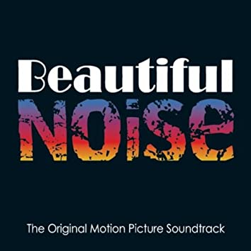 Soundtrack to Beautiful Noise