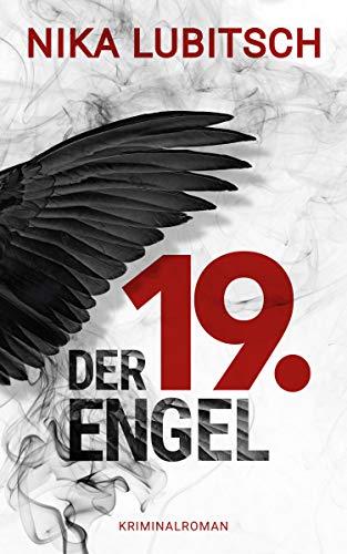 Der 19. Engel: Kriminalroman