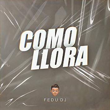 Como Llora (Remix)