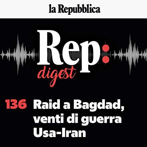Raid a Bagdad, venti di guerra Usa-Iran copertina