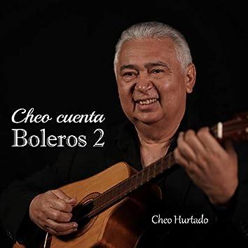 Cheo Cuenta Boleros 2