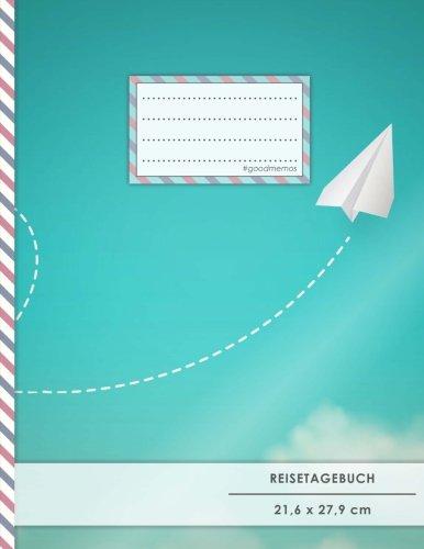 """Reistetagebuch: DIN A4, """"Papier-Flieger"""", 70+ Seiten, Soft Cover, Register, Reisecheckliste • Original #GoodMemos Travel Journal • Reisenotizbuch zum Selberschreiben"""