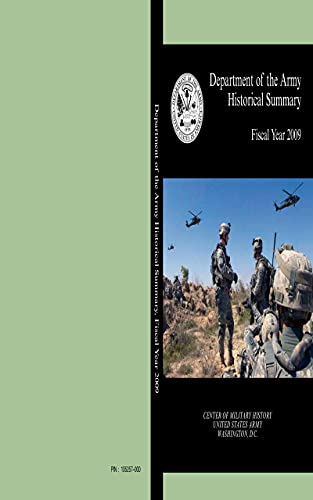 Department of the Army Historical Summary: Fiscal Year 2009 (English Edition)