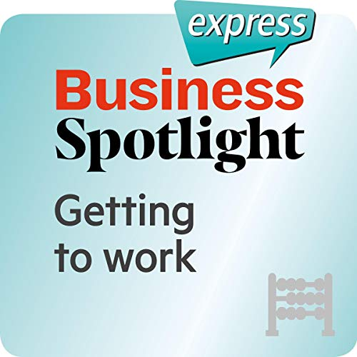Business Spotlight express - Grundkenntnisse: Wortschatz-Training Business-Englisch - Der Arbeitsweg Titelbild