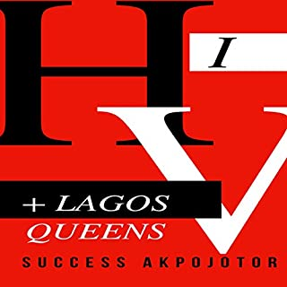 HIV + Lagos Queens audiobook cover art