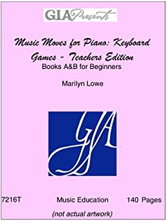 Music Moves for Piano: Keyboard Games - Teachers Edition-Boo