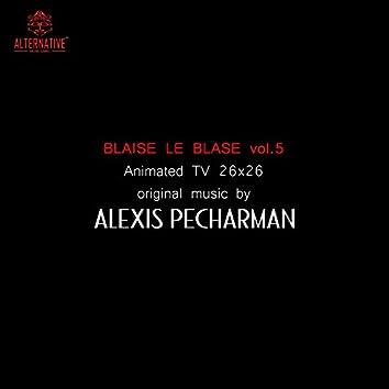 Blaise le blasé, vol. 5 (Bande originale de la série animée) [Instrumental]