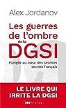 Les guerres de l'ombre de la DGSI par Jordanov