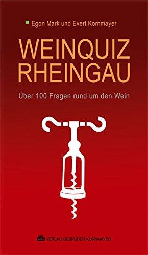 Weinquiz Rheingau: Über 100 Fragen rund um den Wein